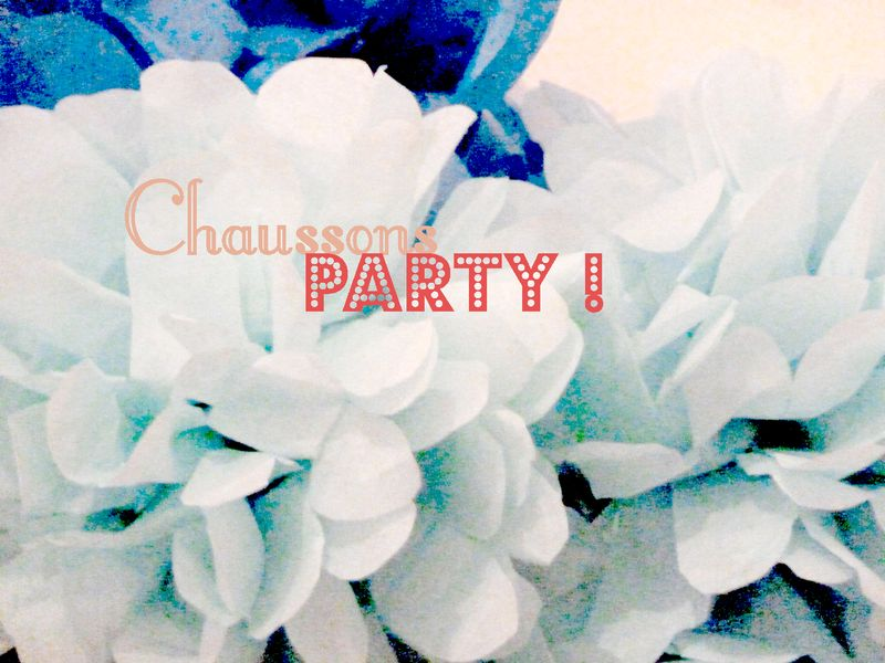 Chaussonsparty1